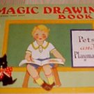 Magic Drawing Book PETS & PLAYMATES Illustrated-VINTAGE