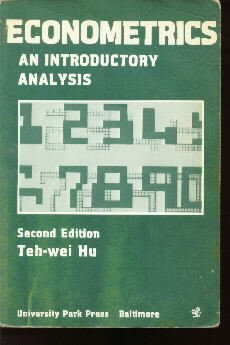 Econometrics: an introductory analysis  by Hu, Teh-wei