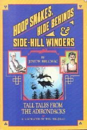 Hoop Snakes, Hide Behinds, and Side-Hill Winders: Tall Tales from the...