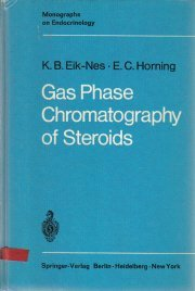 GAS PHASE Chromatography Of Steroids Eik-Nes & Horning