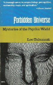 Forbidden universe : mysteries of the psychic world  by Talamonti, Leo