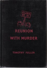Reunion with murder,  by Fuller, Timothy