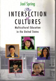 The Intersection of Cultures: Multicultural Education in the United States  by