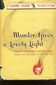 MURDER GIVES A LOVELY LIGHT Strange 941 HC/DJ-1ST EDITION