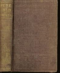PURE GOLD Truth Native Lovliness Holmes 1851 HC