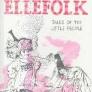 Elves & Ellefolk-Tales Of The Little People-Natalia Belting-HC/DJ