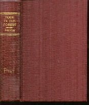 A Fool In The Forest Anthony Pryde & R.K. Weekes-1928 Hardcover