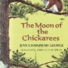 The Moon of the Chickarees (13 Moons)  by George, Jean Craighead; Rodell, Don