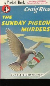 The Sunday Pigeon Murders Craig Rice 1947 Pocket paperback