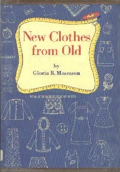 New Clothes from Old  by Mosesson, Gloria R.