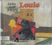 Louie [Hardcover]  by Keats, Ezra Jack