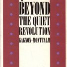 Quebec: Beyond the quiet revolution  by Gagnon, Alain