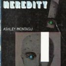 Human heredity  by Montagu, Ashley