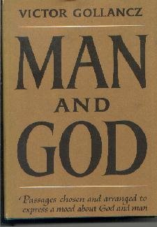 MAN AND GOD-Victor Gollancz-BOTM Club-1950 HC/DJ
