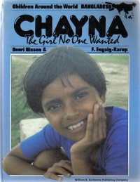 Chayna, the Girl No One Wanted (Children Around the World Series)  by Nissen...
