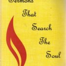 SERMONS That Search The Soul-E.E. Shelhamer