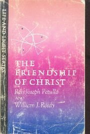 The Friendship Of Christ-Petulla And Reedy-Trade Pb