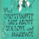 What Christianity Says About Sex, Love And Marriage Roland Bainton-Paperbk