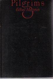 Pilgrims Ethel Mannin 1927 Hardcover