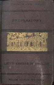 Preparatory Latin Course In English Wilkinson William  1883 HC