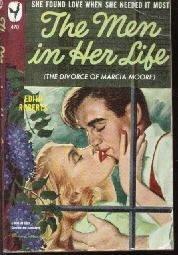 The Men In Her Life Edith Roberts 1948 Bantam Paperback