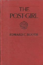 The Post-Girl-Edward C. Booth-1908 Hardcover