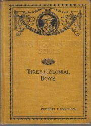 Three Colonial Boys -Everett Tomlinson