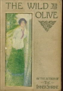 The Wild Olive (The Best Sellers of 1910) [Library Binding]  by Anonymous