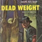 DEAD WEIGHT Frank Kane Dell PB #665