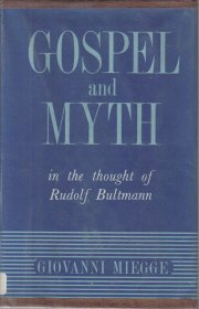 Gospel and Myth in the thought of Rudolf Bultmann Miegge HC DJ