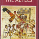 Everyday Life Of the Aztecs Warwick Bray Hardcover