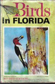 Birds In Florida revised ed R.J. Longstreet HC DJ Illustrated