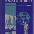The Making Of Today's World R.O. Hughes 1946 HC