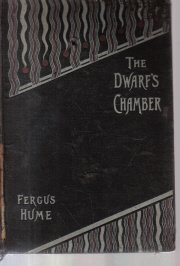 The Dwarf's Chamber and Other Stories Fergus Hume 1896 HC