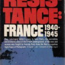 Resistance France 1940-1945 Blake Ehrlich