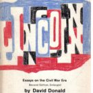 Lincoln Reconsidered essays on the Civil War Era David Donald