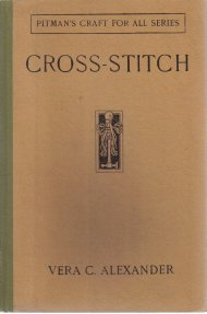 Cross-Stitch Vera Alexander 1932 Hardcover