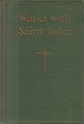 Walks With Saint John H.R. Bender 1929 HC