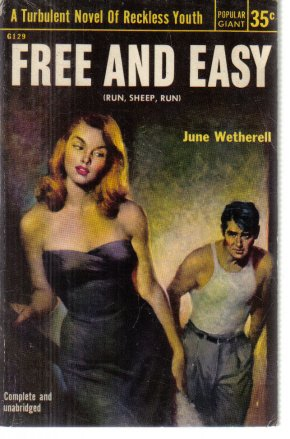 Free And Easy June Wetherell 1953 Paperback