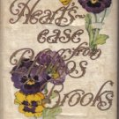 Heart's Ease From Phillips Brooks