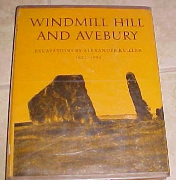 Windmill Hill And Avebury Excavations by Alexander keiller 1925-1939