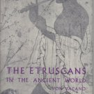 The Etruscans In The Ancient World Von Vacano 1960 HC DJ