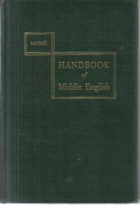 A Handbook of Middle English Fernand Mosse