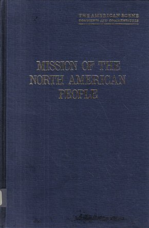 Mission of the North American People Geographical Social and Political Gilpin 1974
