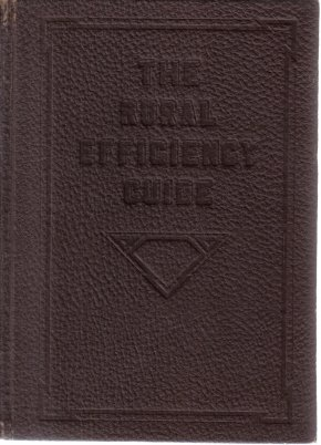 Rural Efficiency Guide Volume 3 Agriculture Williams 1918 HC