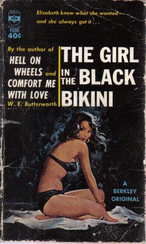 The Girl in the Black Bikini W.E. Butterworth Vintage pulp paperback