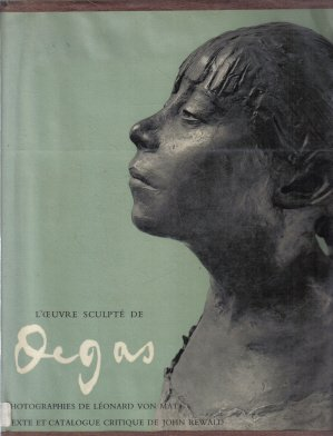L'oeuvre Scuplte De Degas Hardcover