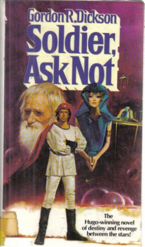 Soldier Ask Not Gordon R. Dickson Hardcover