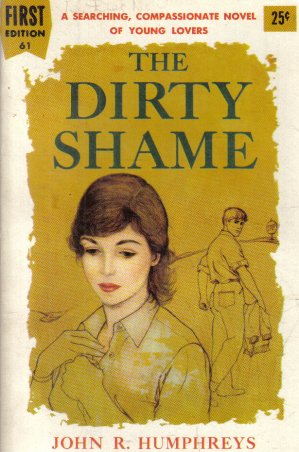 The Dirty Shame John R. Humphreys