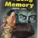 The Long Memory Howard Clewes 1951 Dell paperback